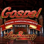 Gospel Praise Announcements